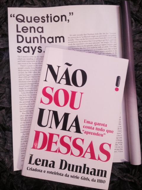 Não sou uma dessas Lena Dunham